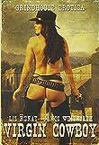Virgin Cowboy by Liz Renay