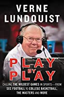 Play by Play: Calling the Wildest Games in Sports-From SEC Football to College Basketball The Masters and More【洋書】 [並行輸入品]
