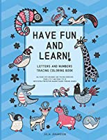 Have Fun And Learn!: Letters And Numbers Tracing Coloring Book For Children Ages 3-5 With Special Solution For Better Focus | Happy Blue (Best Activity Books For Toddlers And Small Children)