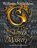 The Slaves of the Mastery (The Wind on Fire Trilogy)