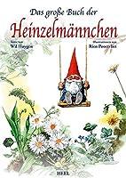 Das grosse Buch der Heinzelmaennchen