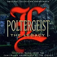 Poltergeist: The Legacy - Original Television Soundtrack