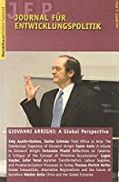 Journal fuer Entwicklungspolitik 1/2011: Giovanni Arrighi's Intellectual Trajectory: A Global Perspective
