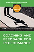 Coaching and Feedback for Performance (Leading from the Center)