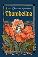 Thumbelina (Illustrated)