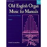Old English Organ Music: Book 2