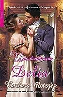 Una deuda con Delia / A Debt to Delia