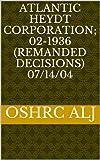 Atlantic Heydt Corporation; 02-1936 (Remanded Decisions) 07/14/04 (English Edition)