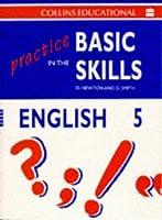 Practice in the Basic Skills: English Bk. 5