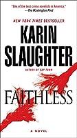 Faithless: A Novel (Grant County)