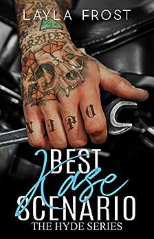Best Kase Scenario (Hyde Series Book 2) by [Frost, Layla]