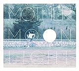 Mother Moonlight/