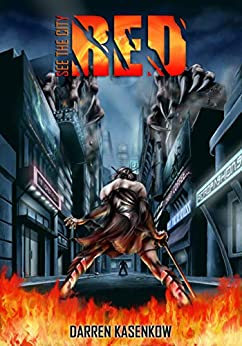 See The City Red: A Dystopian Horror Thriller by [Kasenkow, Darren]