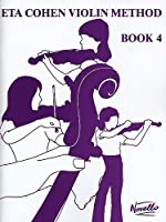 Eta Cohen: Violin Method Book 4 - Student's Book