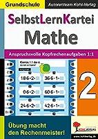 SelbstLernKartei Mathematik 2: Band 1: Anspruchsvolle Kopfrechenaufgaben zum kleinen 1:1
