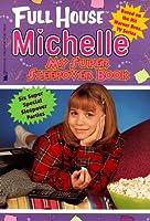 My Super Sleepover Book (Full House Michelle)
