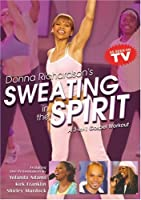 Sweating in the Spirit: Moving Mind Body & Spirit [DVD] [Import]