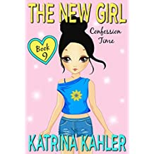 The New Girl: Book 9 - Confession Time