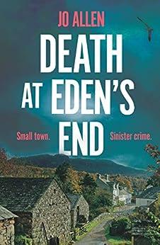 Death at Eden's End (A DCI Satterthwaite Mystery Book 2) by [Allen, Jo]