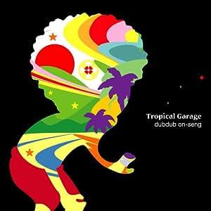 Tropical Garage
