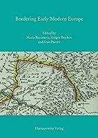 Bordering Early Modern Europe