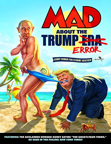 MAD About the Trump Era (MAD Magazine (2018-)) (English Edition)