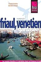 Reise Know-How Friaul, Venetien mit Gardasee: Reisefuehrer fuer individuelles Entdecken