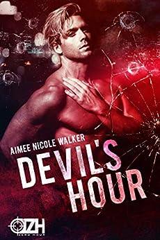 Devil's Hour (Zero Hour Book Two) by [Walker, Aimee Nicole ]