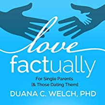 Love Factually for Single Parents [& Those Dating Them]