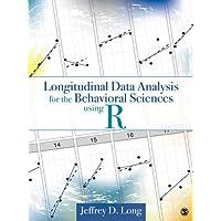 Longitudinal Data Analysis for the Behavioral Sciences Using R (English Edition)