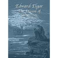 Elgar: The Dream of Gerontius, Op. 38, in Full Score