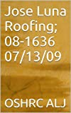 Jose Luna Roofing; 08-1636  07/13/09 (English Edition)
