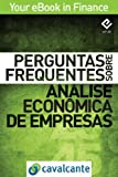 Perguntas Frequentes Sobre Análise Econômica de Empresas (Your eBook in Finance Livro 5) (Portuguese Edition)