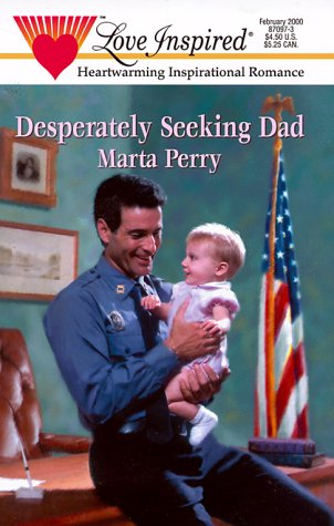Download Desperately Seeking Dad (Hometown Heroes) (Love Inspired Large Print) 0373870973