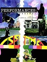 Performances: Past and Present [並行輸入品]