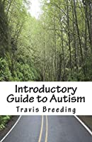 Introductory Guide to Autism