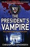 The President's Vampire: The President's Vampire 2