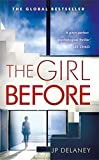 The Girl Before: The Sensational International Bestseller