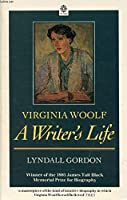 Virginia Woolf, a Writer's Life (Oxford Paperbacks)