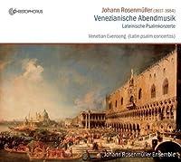 Venezianische Abendmusik by Johann Rosenmuller Ensemble (2010-12-21)