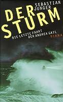 Der Sturm. Die letzte Fahrt der Andrea Gail