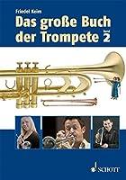 Das grosse Buch der Trompete: Band 2