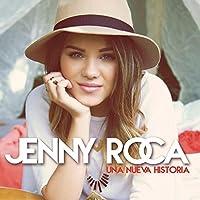 Una Nueva Historia by Jenny Roca