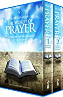 The World of Prayer: Commentary and Translation of the Siddur
