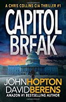 Capitol Break: A Chris Collins CIA Thriller