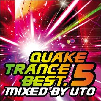 QUAKE TRANCE BEST.5