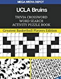 UCLA Bruins Trivia Crossword Word Search Activity Puzzle Book: Greatest Basketball Players Edition