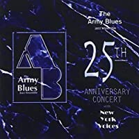 25th Anniversary Concert by United States Army Field Band Jazz Ambassadors (2006-01-01)