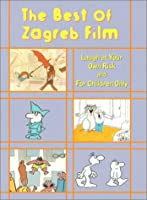 The Best of Zagreb Film - Laugh at Your Own Risk/For Children Only