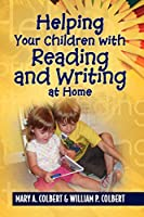 Helping Your Children with Reading and Writing at  Home
